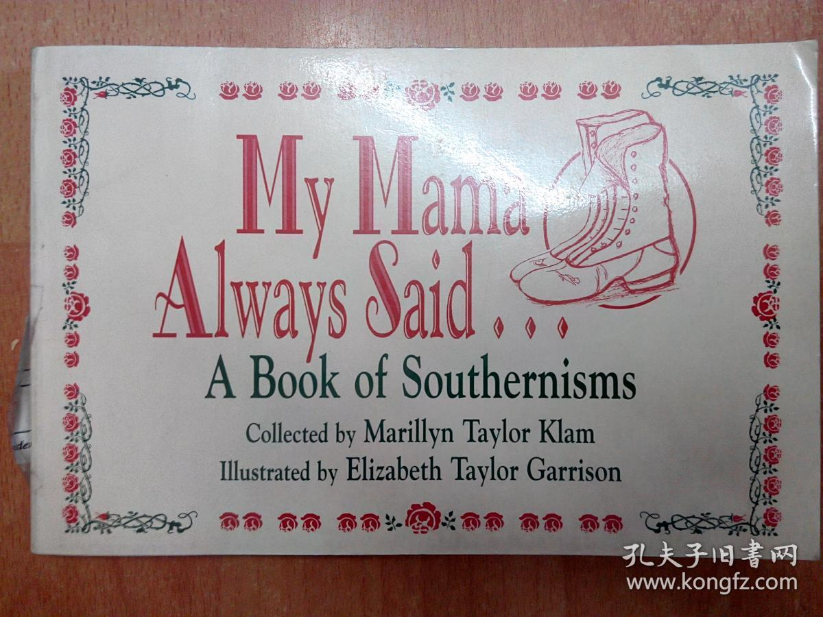 英文原版书:My Mama Always Said: A Book of Southernisms 妈妈总是说...
